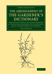 The Abridgement of the Gardener's Dictionary
