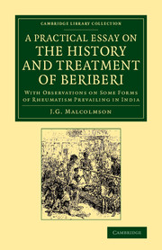 A Practical Essay on the History and Treatment of Beriberi