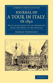 Journal of a Tour in Italy, in 1850