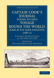 Captain Cook's Journal during his First Voyage round the World, made in H.M. Bark Endeavour, 1768–71