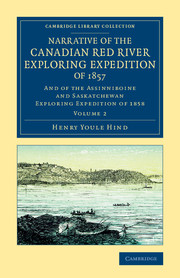 Narrative of the Canadian Red River Exploring Expedition of 1857