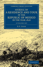 Journal of a Residence and Tour in the Republic of Mexico in the Year 1826