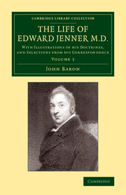 Front cover of The Life of Edward Jenner by John Baron