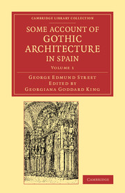 Some Account of Gothic Architecture in Spain