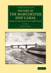 History of the Manchester Ship Canal from its Inception to its Completion