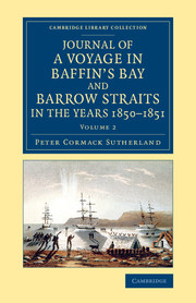 Journal of a Voyage in Baffin's Bay and Barrow Straits in the Years 1850–1851