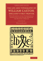The Life and Typography of William Caxton, England's First Printer
