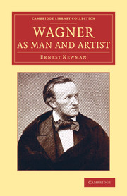 Wagner as Man and Artist