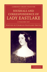 Journals and Correspondence of Lady Eastlake