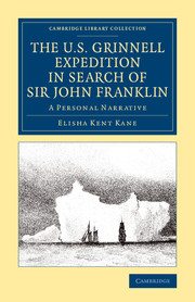 The U.S. Grinnell Expedition in Search of Sir John Franklin