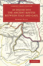 An Enquiry into the Ancient Routes between Italy and Gaul