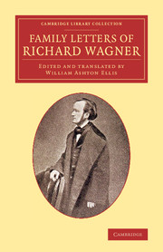 Family Letters of Richard Wagner