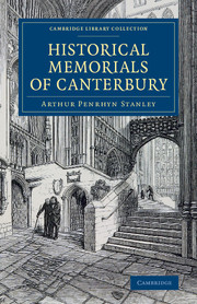 Historical Memorials of Canterbury