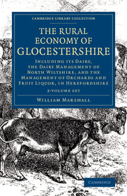 The Rural Economy of Glocestershire