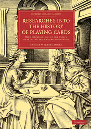 Researches into the History of Playing Cards