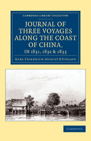 Journal of Three Voyages along the Coast of China, in 1831, 1832 and 1833
