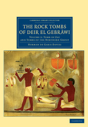 The Rock Tombs of Deir el Gebrâwi