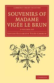 Souvenirs of Madame Vigée Le Brun