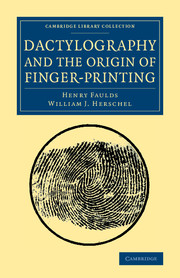Dactylography and The Origin of Finger-Printing