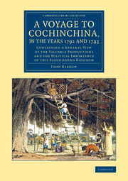 A Voyage to Cochinchina, in the Years 1792 and 1793