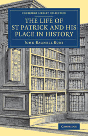 The Life of St Patrick and his Place in History
