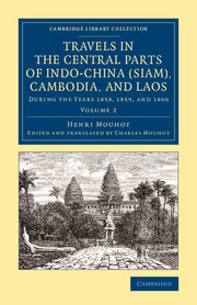 Travels in the Central Parts of Indo-China (Siam), Cambodia, and Laos