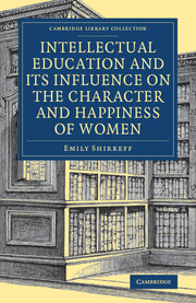 Intellectual Education and its Influence on the Character and Happiness of Women