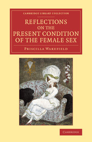 Reflections on the Present Condition of the Female Sex