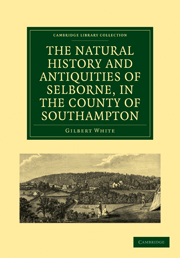 The Natural History and Antiquities of Selborne, in the County of Southampton
