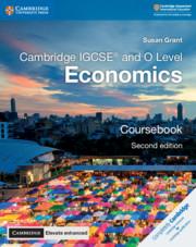 Cambridge IGCSE® and O Level Economics Coursebook with Cambridge Elevate Enhanced Edition (2 Years)