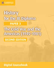 The Cold War and the Americas (1945–1981) Cambridge Elevate Edition (2 Years)