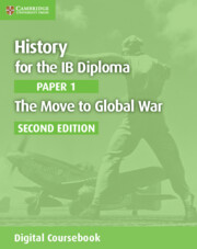History for the IB Diploma Paper 1 The Move to Global War Cambridge Elevate Edition (2 Years)