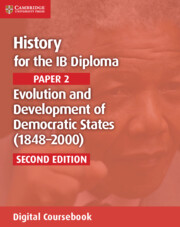 History for the IB Diploma Paper 2 Evolution and Development of Democratic States (1848–2000) Cambridge Elevate Edition (2 Years)