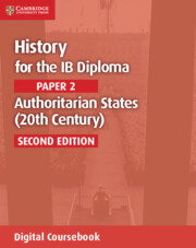 History for the IB Diploma Paper 2 Authoritarian States (20th Century) Cambridge Elevate Edition (2 Years)