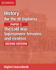 History for the IB Diploma Paper 2 The Cold War: Cambridge Elevate Edition (2 Years)