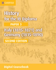 History for the IB Diploma Paper 3 Italy (1815–1871) and Germany (1815–1890) Cambridge Elevate Edition (2 Years)