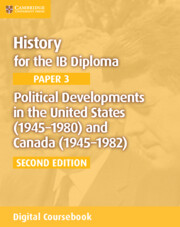 Political Developments in the United States (1945–1980) and Canada (1945–1982) Cambridge Elevate Edition (2 Years)