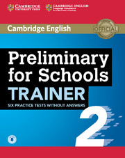 Preliminary for Schools Trainer 2