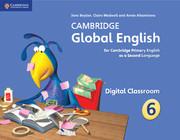 Cambridge Global English Stage 6 Digital Classroom (1 Year)