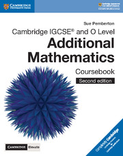 Cambridge IGCSE® and O Level Additional Mathematics Coursebook with Cambridge Elevate Edition (2 Years)