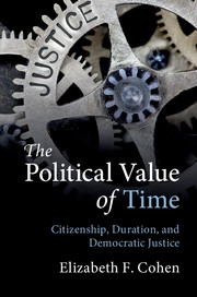 Political value time citizenship duration and democratic justice the political value of time citizenship duration and democratic justice fandeluxe Image collections