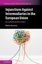 Injunctions against Intermediaries in the European Union