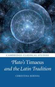 Plato's Timaeus and the Latin Tradition