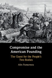 Compromise and the American Founding