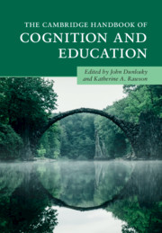 The Cambridge Handbook of Cognition and Education