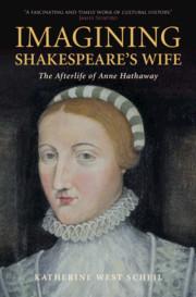 Imagining Shakespeare's Wife