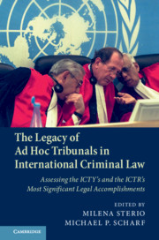 The Legacy of Ad Hoc Tribunals in International Criminal Law