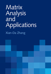 Matrix Analysis and Applications
