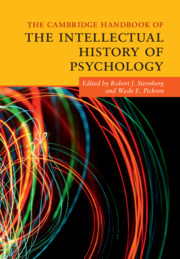 The Cambridge Handbook of the Intellectual History of Psychology