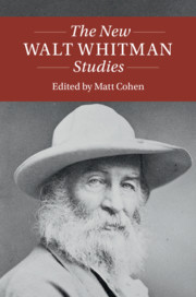 The New Walt Whitman Studies